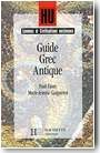 Langues et Civilisations anciennes : Guide Grec Antique